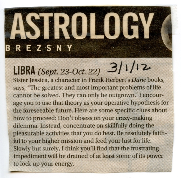 The Metroland horoscope section from March 2012, cut out and taped to my wall for a year now.